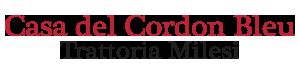 La casa del Cordon Bleu - Trattoria Milesi | Agno | Ticino